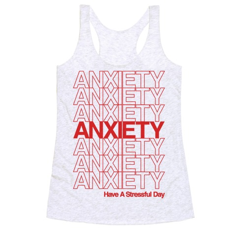 Anxiety Thank You Bag Parody Racerback Tank Top