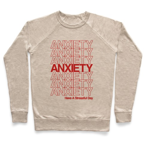 Anxiety Thank You Bag Parody Pullover
