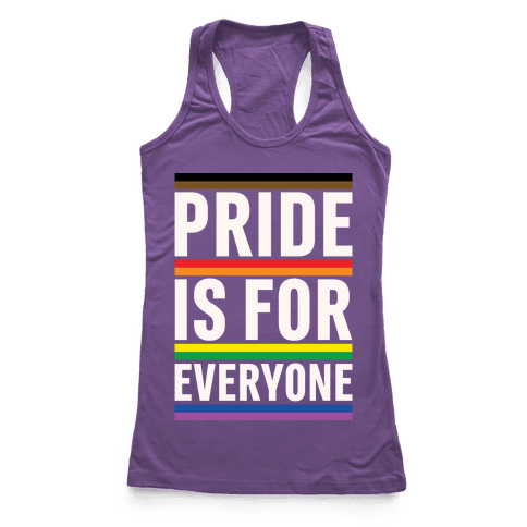 Pride Is For Everyone White Print Racerback Tank Top