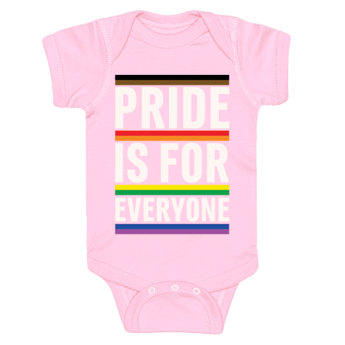 Pride Is For Everyone White Print Baby Onesy