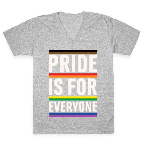 Pride Is For Everyone White Print V-Neck Tee Shirt