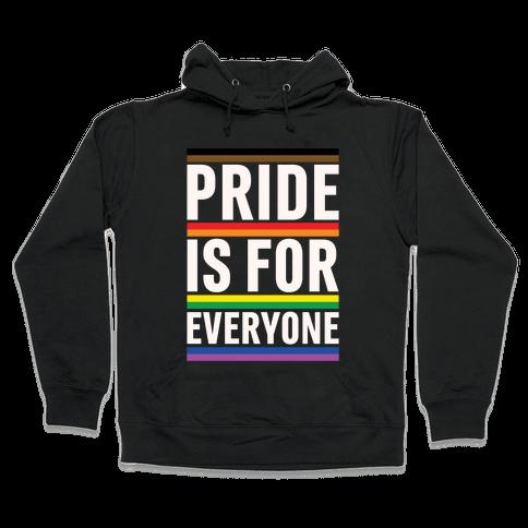 Pride Is For Everyone White Print Hooded Sweatshirt