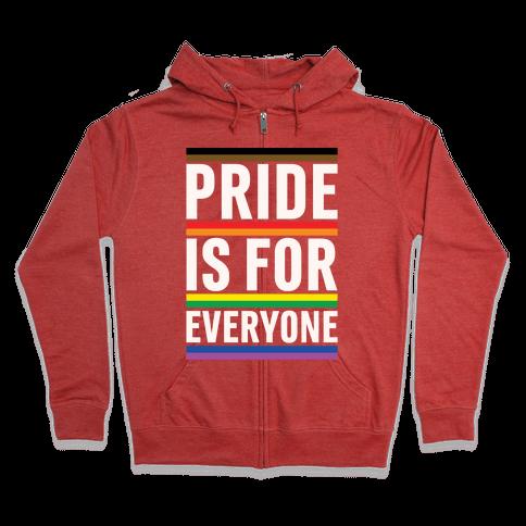 Pride Is For Everyone White Print Zip Hoodie