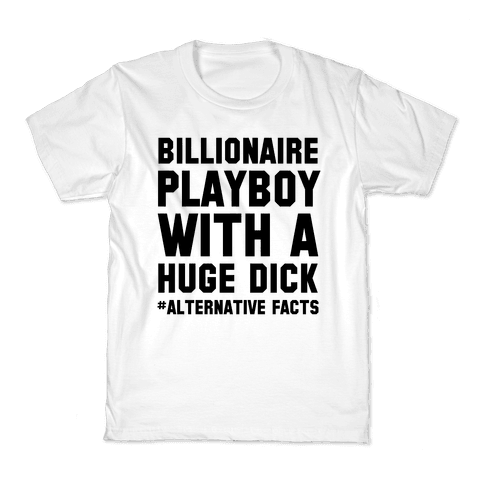 Billionaire Playboy (Alternative facts) Kids T-Shirt