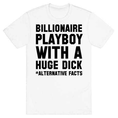 Billionaire Playboy (Alternative facts) Mens T-Shirt