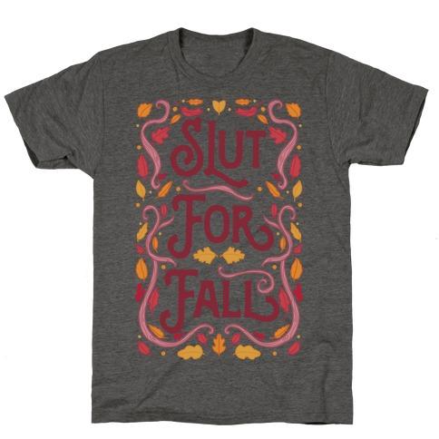 Slut For Fall T-Shirt