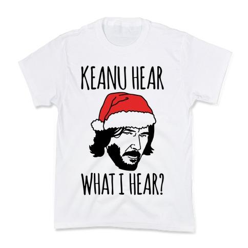 Keanu Hear What I Hear Parody Kids T-Shirt
