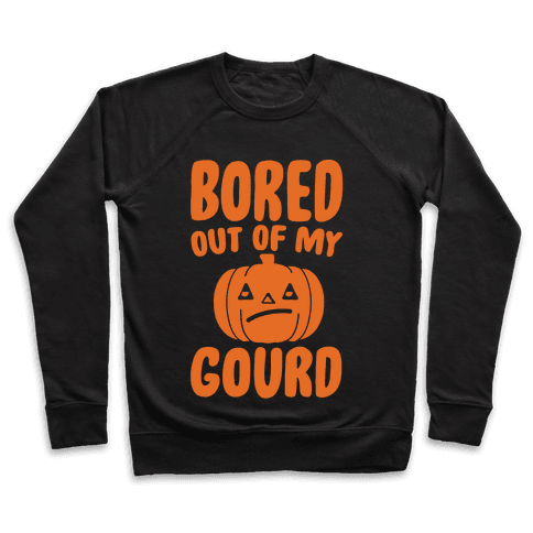 Bored Out of My Gourd White Print Pullover
