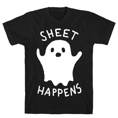 Sheet Happens Ghost T-Shirt