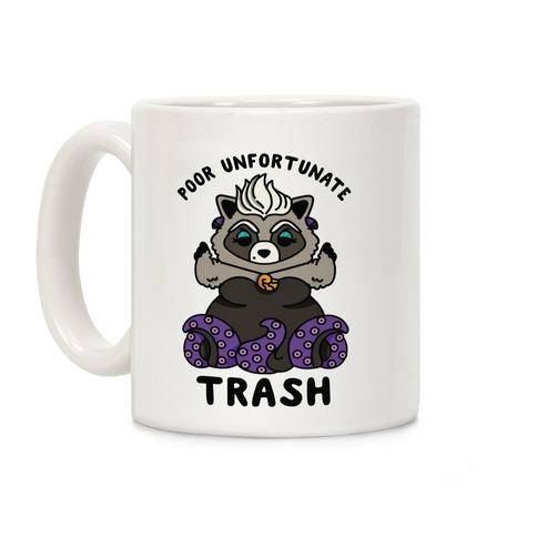Poor Unfortunate Trash Raccoon Coffee Mug