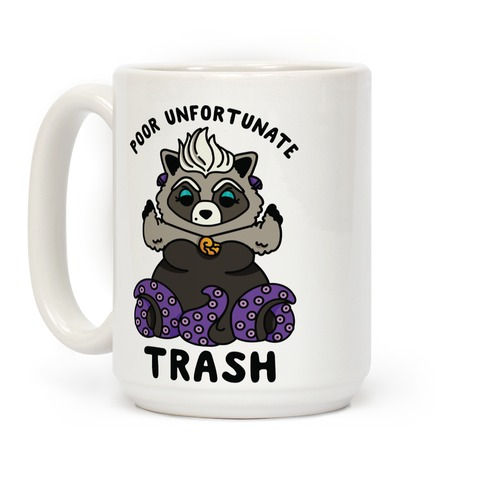 Poor Unfortunate Trash Raccoon  Coffee Mug