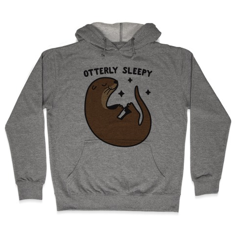 Otterly Sleepy Hooded Sweatshirt