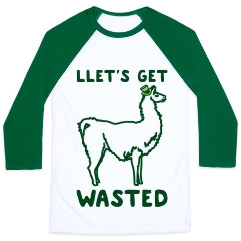 Llet's Get Wasted St. Patrick's Day Llama Parody Baseball Tee