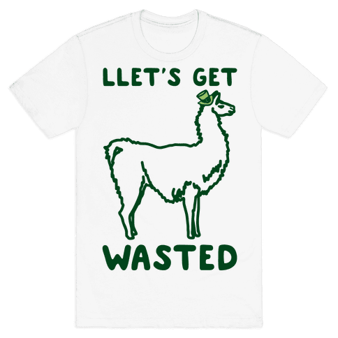 Llet's Get Wasted St. Patrick's Day Llama Parody Mens/Unisex T-Shirt