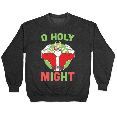 O Holy Might - All Might Pullover
