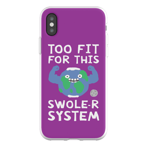 Too Fit For This Swole-er System Phone Flexi-Case