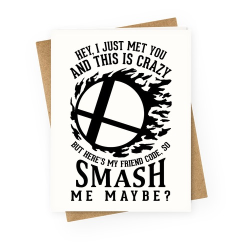 So Smash Me, Maybe? Greeting Card