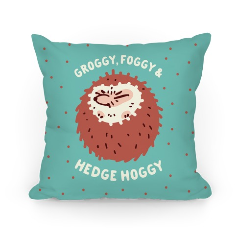 Groggy, Foggy & Hedge Hoggy Pillow