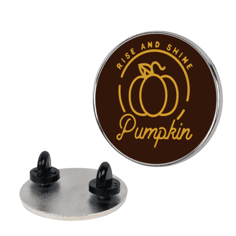 Rise and Shine Pumpkin pin