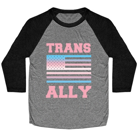 Trans Ally Baseball Tee