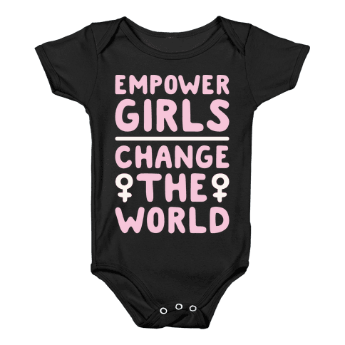 Empower Girls Change The World White Print Baby Onesy