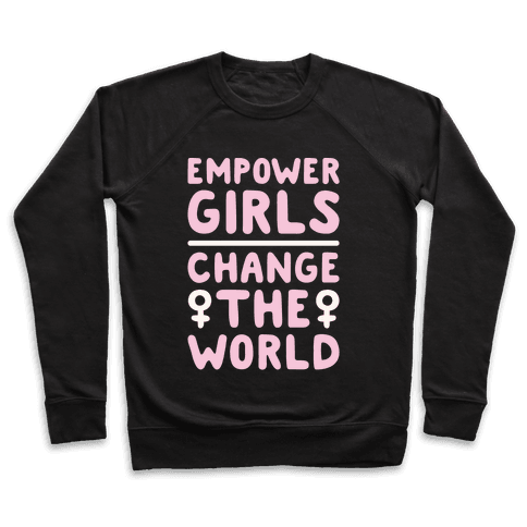 Empower Girls Change The World White Print Pullover