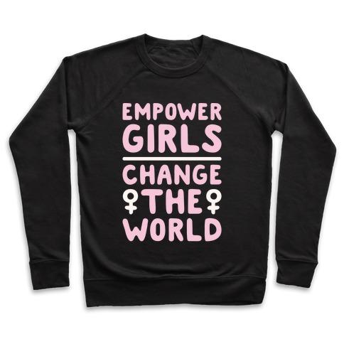 Empower Girls Change The World White Print Pullover