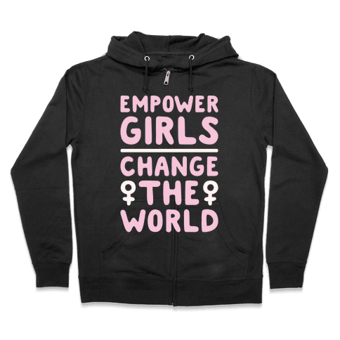 Empower Girls Change The World White Print Zip Hoodie