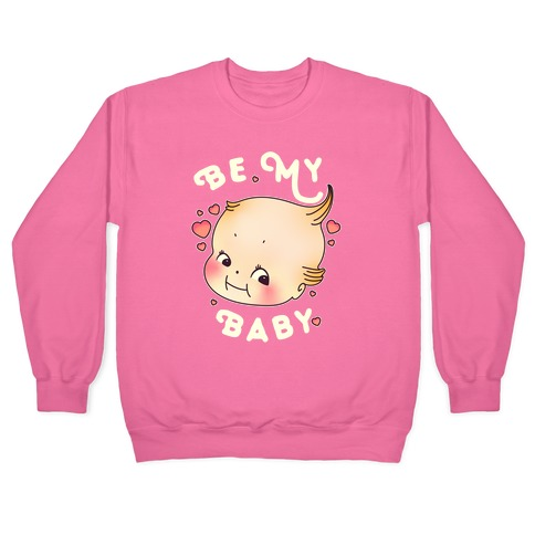 Be My Baby Pullover