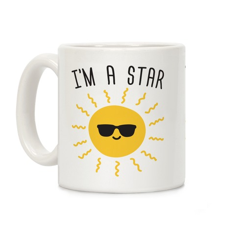 I'm A Star (Sun) Coffee Mug