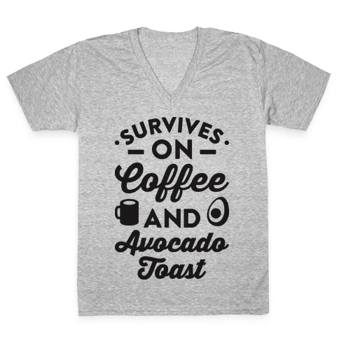 Survives On Coffee And Avocado Toast V-Neck Tee Shirt