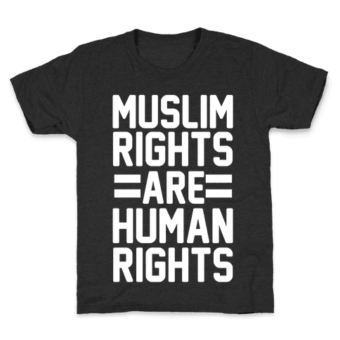 Muslim Rights Are Human Rights Kids T-Shirt