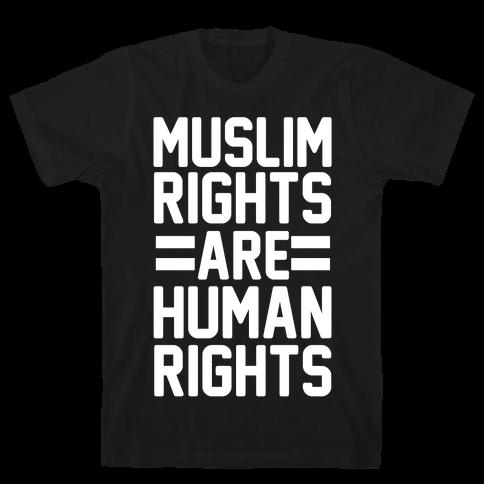 Muslim Rights Are Human Rights Mens T-Shirt
