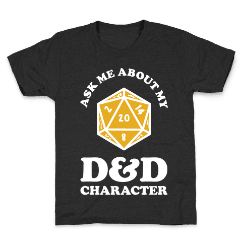 Ask Me About My D&D Character Kids T-Shirt