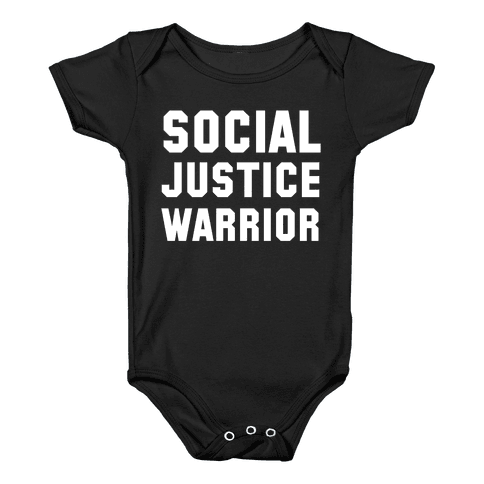Social Justice Warrior Baby Onesy