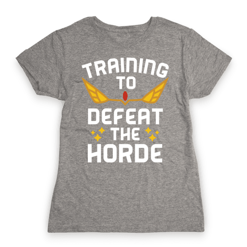 Training to Defeat the Horde Womens T-Shirt