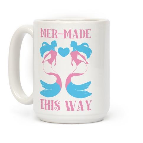 Mer-Made This Way - Trans Coffee Mug