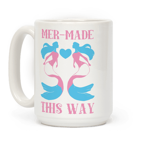 Mer-Made This Way - Trans Coffee Mug