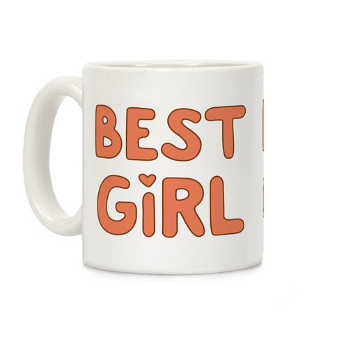 Best Girl Coffee Mug