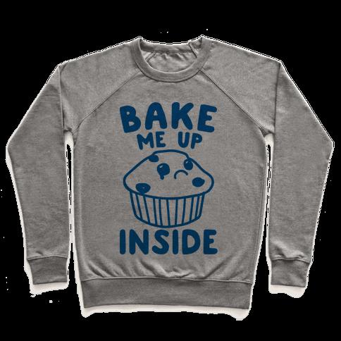 Bake Me Up Inside Pullover