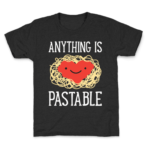 Anything Is Pastable Kids T-Shirt