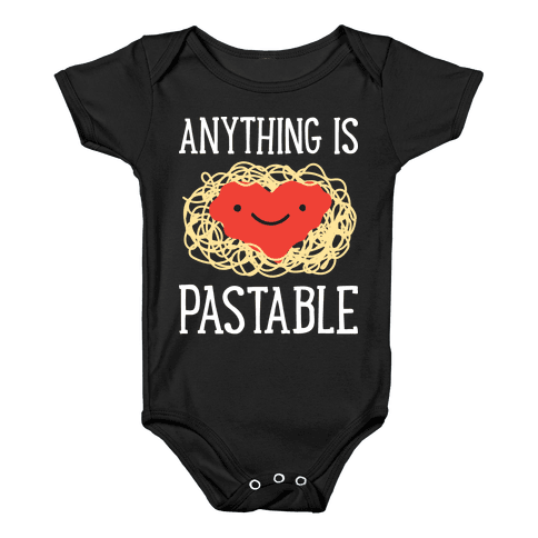 Anything Is Pastable Baby Onesy