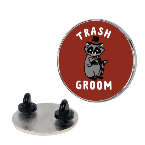 Trash Groom Raccoon Bachelor Party pin