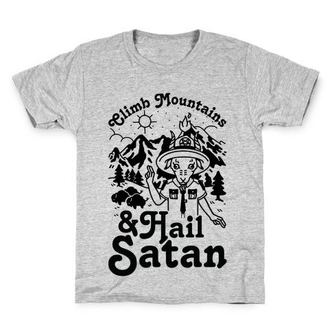 Climb Mountains and Hail Satan Kids T-Shirt