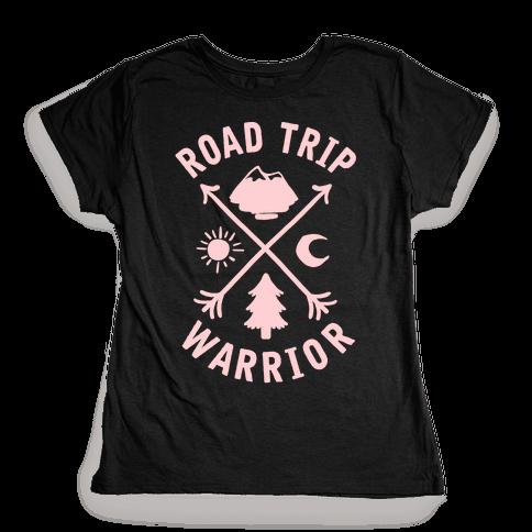 Road Trip Warrior Womens T-Shirt