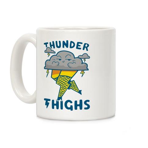 Thunder Thighs Coffee Mug
