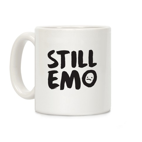 Still Emo Coffee Mug