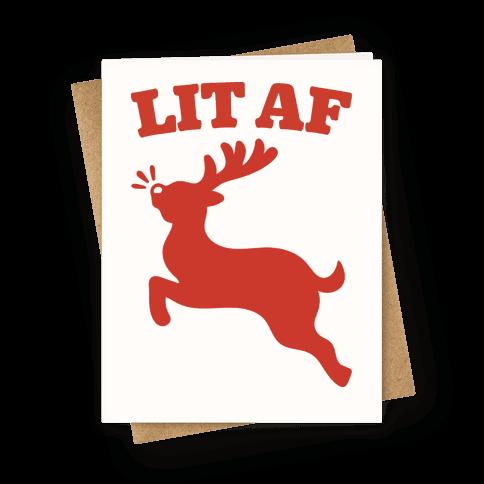 Lit Af Rudolph Greeting Card
