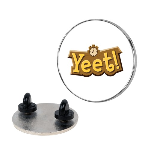 Yeet! Animal Crossing Parody Pin