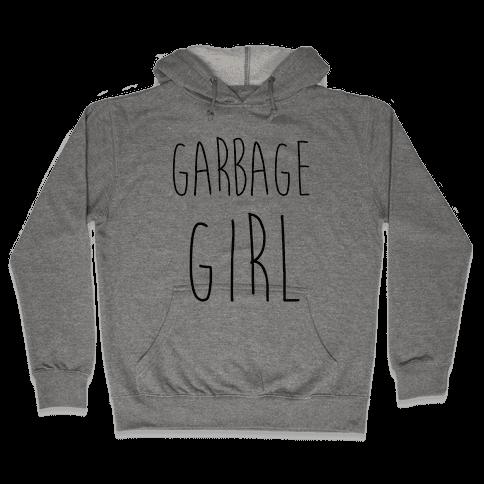 Garbage Girl Hooded Sweatshirt
